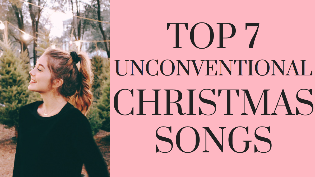 Top 7 Favorite Unconventional Christmas Songs